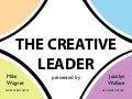 The Creative Leader by Mike Wagner and Jocelyn Wallace
