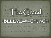The Creed - I Believe In The Church