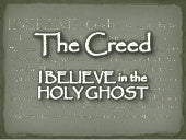 The Creed - I Believe In The Holy G...