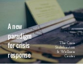 The crisis stabilization & wellness center new paradigm