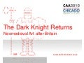 The Dark Knight Returns - Neomedieval Art After Britain