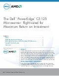 The Dell™ PowerEdge™ C5125 Microserver: Right-sized for Maximum Return on Investment