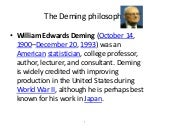 The deming philosophy