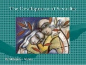 The development of sexuality