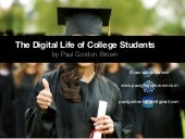 The Digital Life of College Students