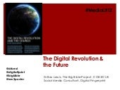 The digital revolution and the future 2012