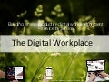 The Digital Workplace - Building a more productive digital work environment service by service