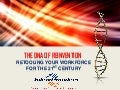 The DNA of Reinvention: Retooling Your Workforce For The 21st Century