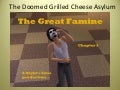 The Doomed Grilled Cheese Asylum Chapter 3