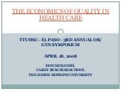The Economics of Quality in Healthcare