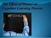 The effect of humor on cognitive le...