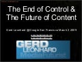 The End Of Control and the Future of Content: Futurist Gerd Leonhard Authors@Google (San Francisco)