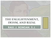 The enlightenment, deism, and rizal