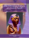 The Ethiopian Culture of Ancient Egypt: Food, Markets, Temples and Social Culture