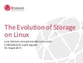 The Evolution of Storage on Linux - FrOSCon - 2015-08-22