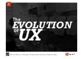 The Evolution of UX