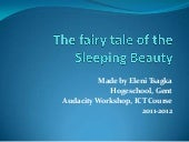 The fairytale of the sleeping beaut...