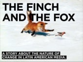 The Finch And The Fox: A Story Abou...