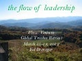 The flow of leadership and community - Flow Ventura Retreat - Dr. Ed Brenegar