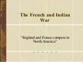 The French and Indian War Full Pres...