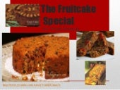 The Fruitcake Special For Form 4