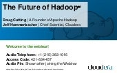 Webinar: The Future of Hadoop