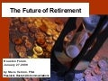 The Future Of Retirement