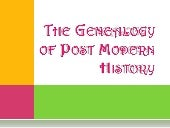 The genealogy of post modern history