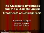 The glutamate hypothesis and the gl...