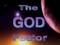 The God Factor