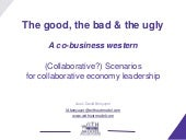 The good bad and ugly collaborative...