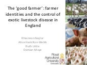 The 'good farmer': Farmer Identities and the Control of Exotic Disease in Livestock