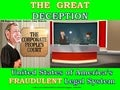 THE GREAT DECEPTION - DON'T SELL YOUR FREEDOM