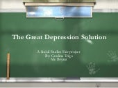 The Great Depression Solution