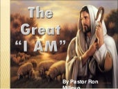 "The Great ""I Am"""