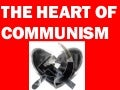 The Heart of Communism