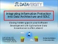 Integrating Information Protection Into Data Architecture & SDLC