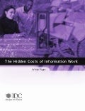 The Hidden Costs of Information Work - 2005 IDC Report