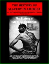 THE HISTORY OF SLAVERY IN AMERICA: ...