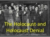 The Holocaust and Holocaust denial
