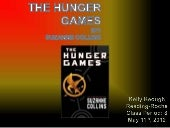 The Hunger Games By: Kelly Keough