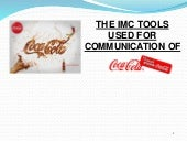 The imc tools used for communication of cocacola