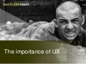 The Importance Of User Experience (for developers)