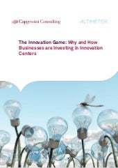 The Innovation Game: Why & How Businesses are Investing in Innovation Centers
