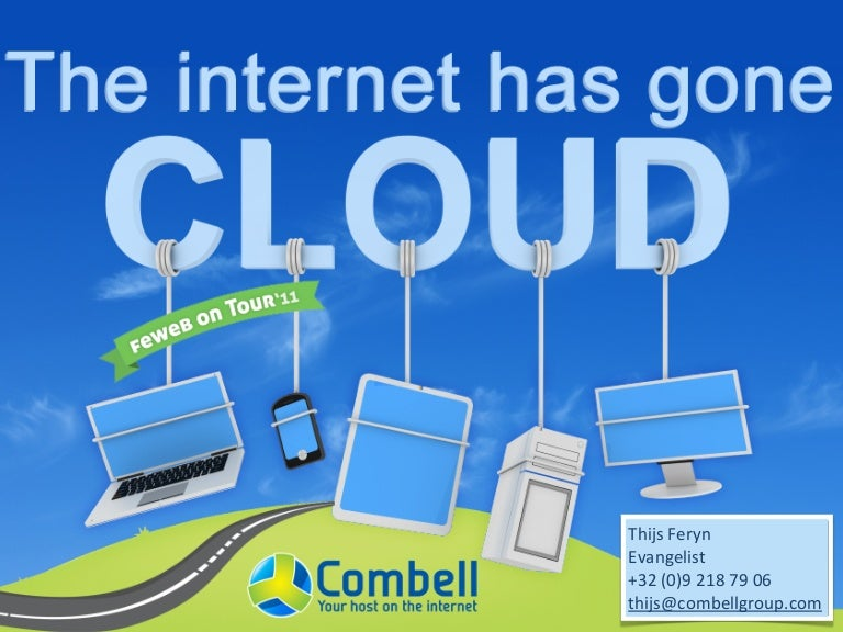 The Internet has gone Cloud
