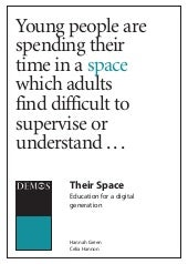 Their space (online age)