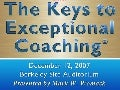 The Keys To Exceptional Coaching