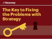 The Key to Fixing the Problems with Strategy