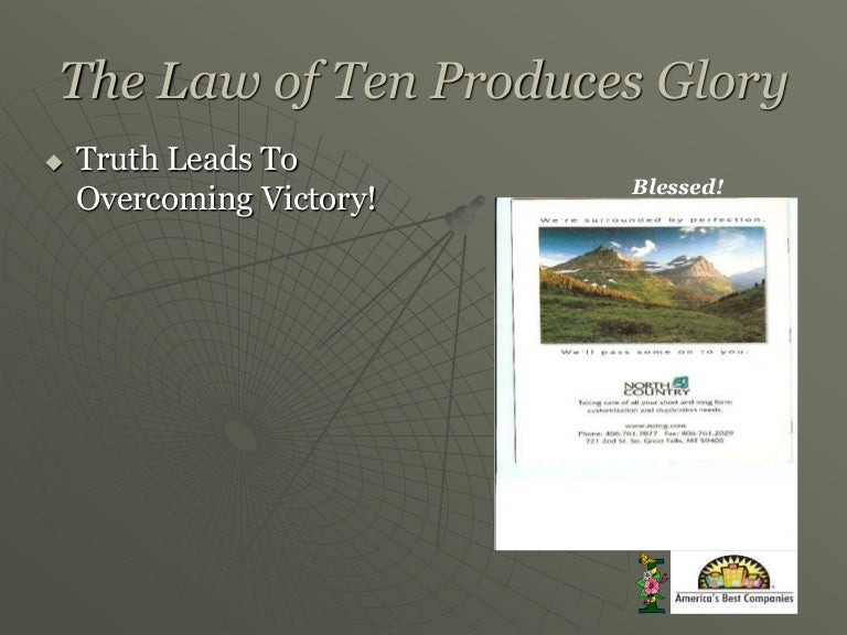 The Law of Ten Produces Glory