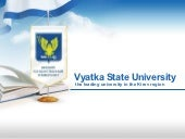 VyatSU - The leading university in ...